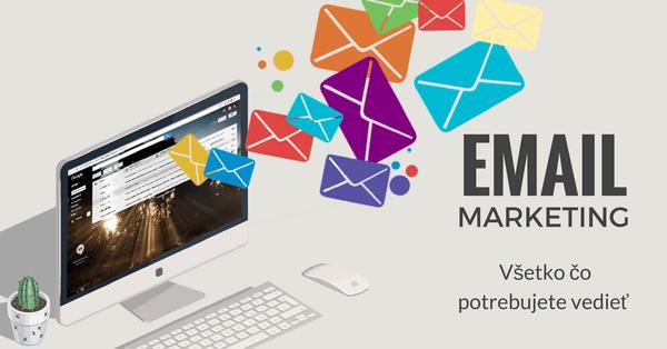 Email marketing návod: Všetko, čo potrebujete vedieť