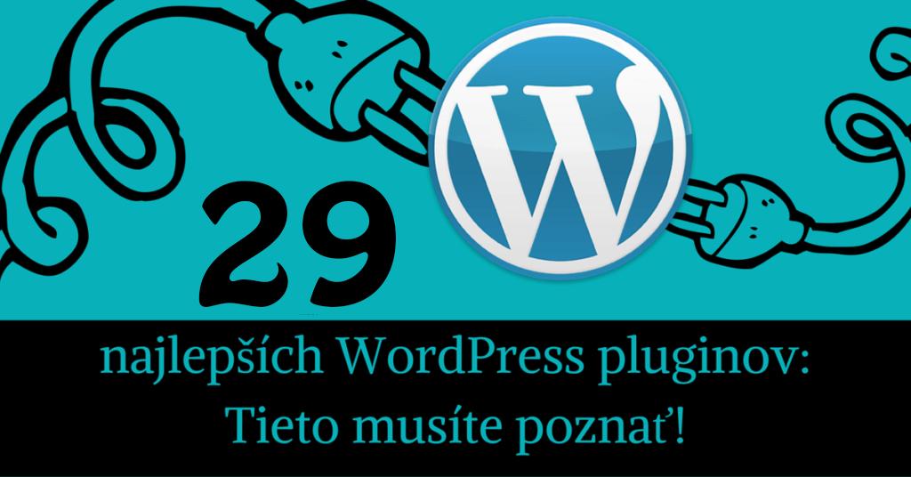 29 najlepších WordPress pluginov pre rok 2019  Tieto musíte poznať! 9011a1c3893