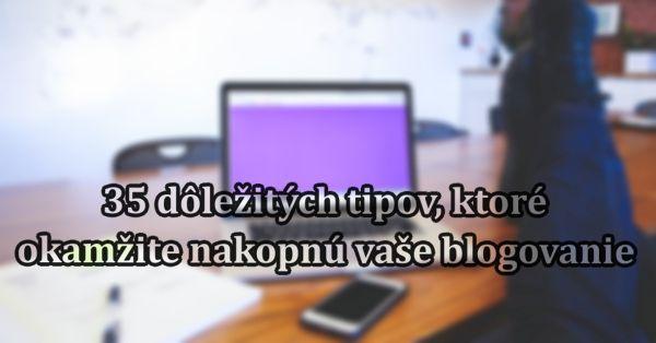 Ako správne blogovať