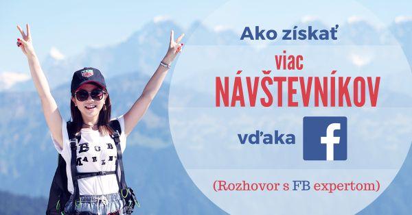 Ako získavať viac návštevníkov vďaka Facebooku