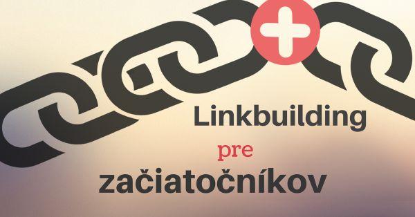Linkbuilding: Ako získať spätné odkazy