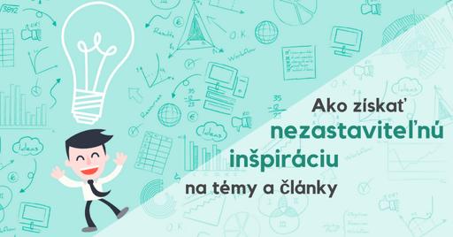 Neviete, ako písať blog? S nezastaviteľnou inšpiráciou na témy a články to bude hračka
