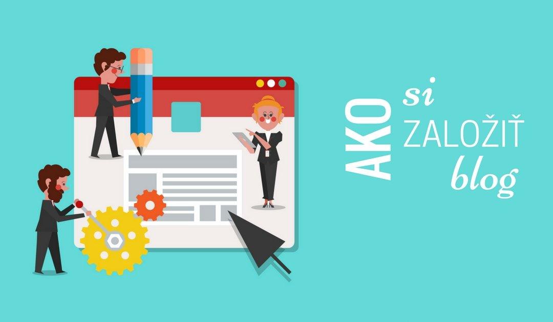 Ako si založiť blog (rýchlo a jednoducho)